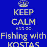 keep-calm-and-go-fishing-with-kostas-2