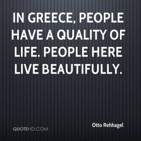 otto-rehhagel-quote-in-greece-people-have-a-quality-of-life-people
